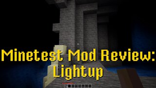 Minetest Mod Review: Lightup