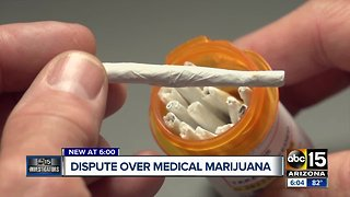 Dispute over medical marijuana