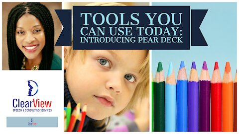 Teaching Vocabulary with Pear Deck in Speech Therapy