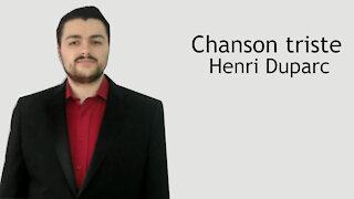 Chanson triste - Henri Duparc