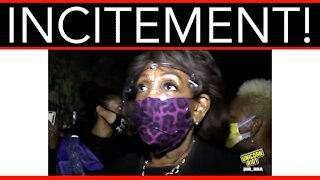 Pressure To Expel Maxine Waters For Inciting Riots
