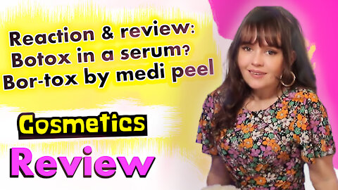Reaction & review: Botox in a serum? - Bor-tox by medi peel