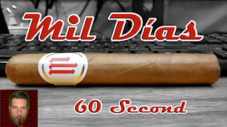 60 SECOND CIGAR REVIEW - Mil Dias by Crowned Heads - Should I Smoke This