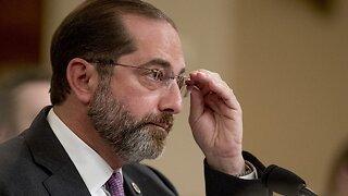 White House Considering HHS Secretary Azar's Removal