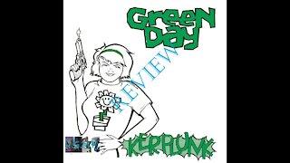 Green Day - Kerplunk Album Review