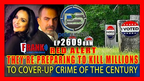 EP 2611-8AM RED ALERT! DEEP STATE PREPARING TO KILL MILLIONS TO COVER-UP CRIME OF THE CENTURY