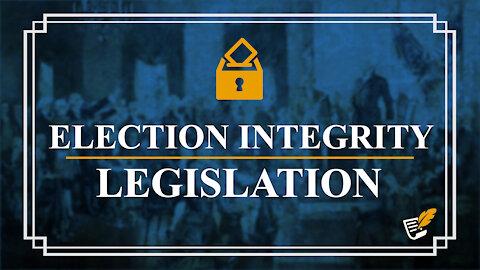 Real Election Integrity Legislation