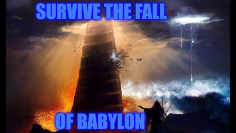 SURVIVING THE FALL OF BABYLON