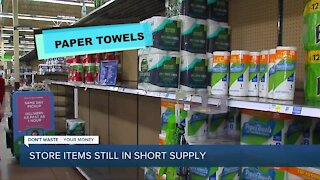 Dont Waste Your Money: Store items still in short supply