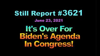 It's Over For Biden's Agenda in Congress, 3621