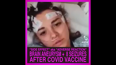 Brain Aneurysm, 8 Seizures after COVID VACCINE