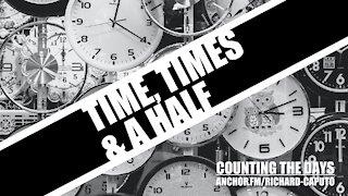 Time, Times & A Half