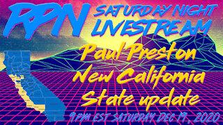 Paul Preston & the New California State update on Saturday Night Livestream with RedPill78