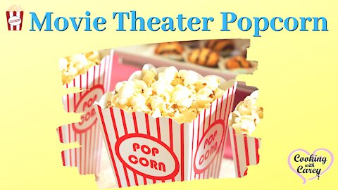 How to make Movie Theater Popcorn/DIY Movie Theater Popcorn at home