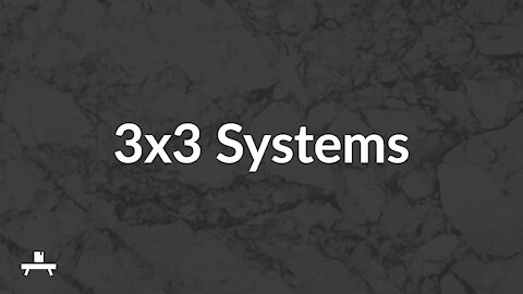 3x3 Systems   Back Substitution, Substitution Method, and Elimination Method