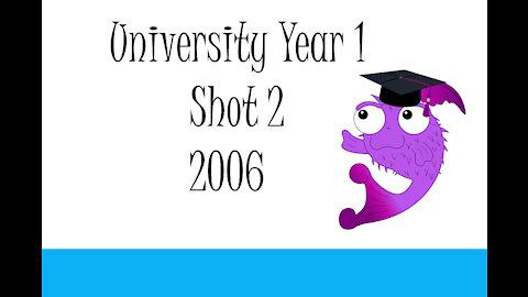 University Year 1 Shot 2 2006