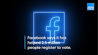 Facebook Has Registered Millions to Vote