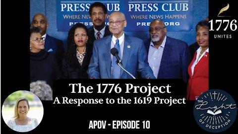 The 1776 Unites Project-A Response to The 1619 Project APOV 10   Danette Lane
