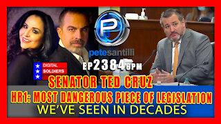 "EP 2384-6PM HR1: ""Single Most Dangerous Piece of Legislation We've Seen in Decades"""