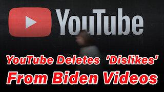 YouTube Deletes 'Dislikes' From Biden Videos