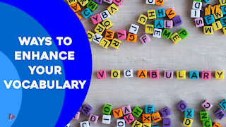 Top 4 Ways To Increase Your Vocabulary