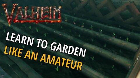 The Garden Grid (Gardening For An Amateur) - Valheim