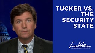 TUCKER Carlson and The Security State