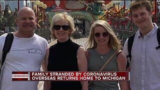 Famil stranded by coronavirus overseas returns home to Michigan