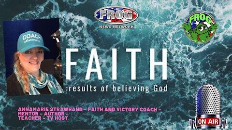 Annamarie Strawhand – Faith and Victory Coach 9:30 pm est