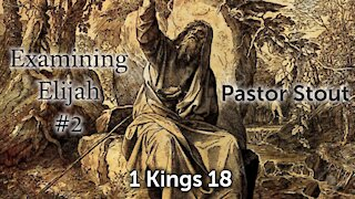 Examining Elijah #2