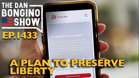 Ep. 1433 A Plan To Preserve Liberty - The Dan Bongino Show