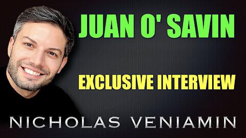 Juan O' Savin Exclusive Interview with Nicholas Veniamin