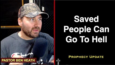 Saved People Can Go To Hell