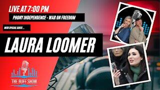 Phony Freedom with Laura Loomer