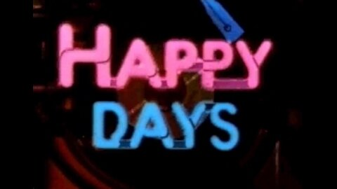 HAPPY DAYS THEME