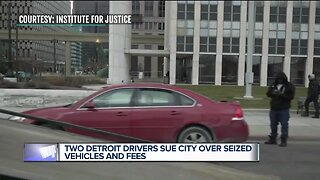 2 Detroit drivers sue city over seized vehicles and fees