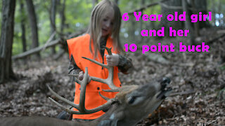 6 Year old girl gets her first deer, a 10 point whitetail deer