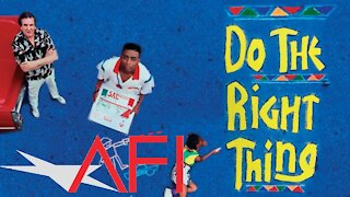 AFI #96 Do The Right Thing