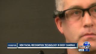 New facial recognition technology in body cameras