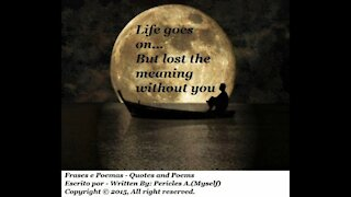 Life goes on... But lost the meaning [Quotes and Poems]