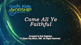 Kids Christmas - O Come All Ye Faithful
