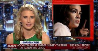 The Real Story - OANN Biden Border Crisis & AOC