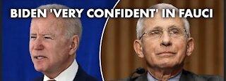 Biden says he's 'very confident' in Fauci — despite lab-leak emails