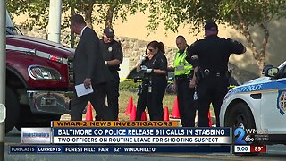 Baltimore County Police release 911 calls in stabbing