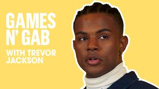 Trevor Jackson Plays Truth Or Dare   Games N Gab