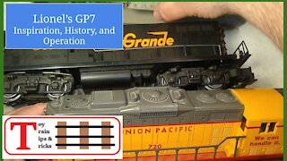 Episode 82: Lionel's GP7 - Inspiration, History, and Operation