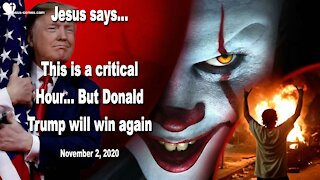 This is a critical Hour... But Donald Trump will win once again ❤️ Love Letter from Jesus Christ
