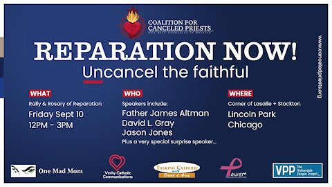 Reparation Now! Uncancel The Faithful Rally - with Guest Speaker Fr. Altman