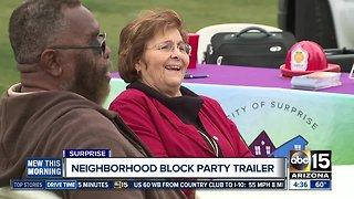 Surprise offers free neighborhood block party trailer