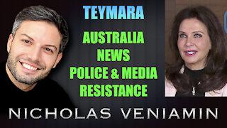 Teymara Discusses Australia News, Police & Media and Resistance with Nicholas Veniamin